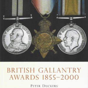 British Gallantry Awards 1855-2000
