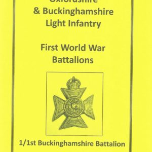 WWI 1 1st Bucks Battalion
