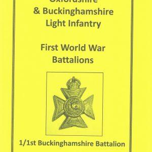 WWI 1 1st Bucks Battalion