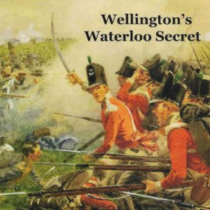 Wellington's Waterloo Secret