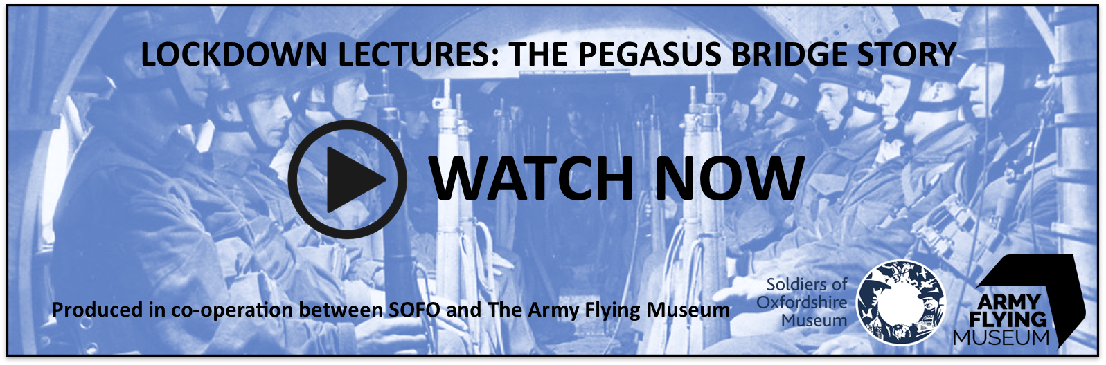 Watch the Lockdown Lecture: The Pegasus Bridge Story (Vimeo) using this link.